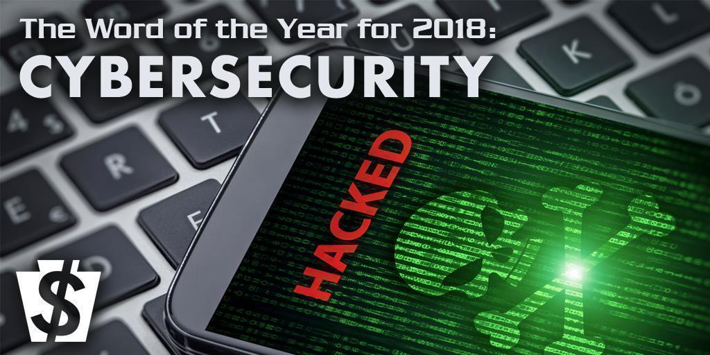 Word of the Year for 2018: Cybersecurity